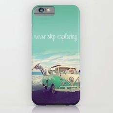 NEVER STOP EXPLORING THE BEACH iPhone 6 Slim Case