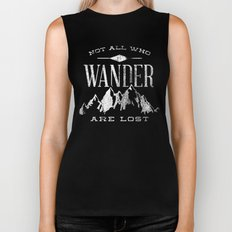 Not All Who Wander Are L… Biker Tank