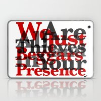 WE ARE ALL JUST THIEVES … Laptop & iPad Skin