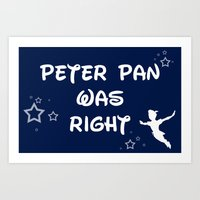 Peter Pan Was Right Art Print