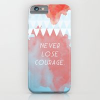 iPhone & iPod Case featuring Never lose courage by Menina Lisboa