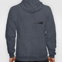 I Am Too Old To Die Youn… Hoody