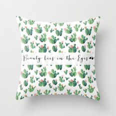 Beauty Lies In The Eyes - many cactus Throw Pillow
