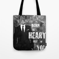 I'll Burn The Heart Out … Tote Bag