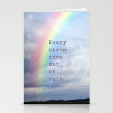 Every Storm Runs Out of Rain Stationery Cards