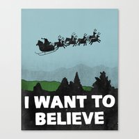 I Want To Believe (in Sa… Canvas Print