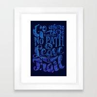 Leave a Trail Framed Art Print