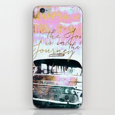 The Joy Is In The Journe… iPhone & iPod Skin