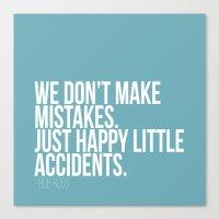 Happy Accidents Canvas Print