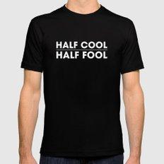 Half Cool Half Fool Mens Fitted Tee Black SMALL