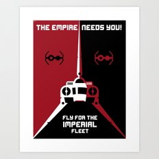 Fly for the Imperial Fleet Art Print