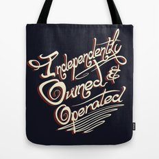 Independently Owned & Operated Tote Bag