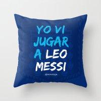 YO VI JUGAR A LEO MESSI (ARG) Throw Pillow