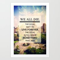 We All Die Art Print