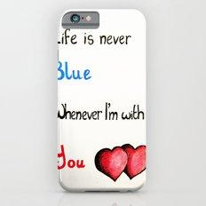 Valentine's: Never Blue iPhone 6 Slim Case