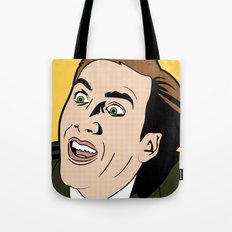 You Don't Say! Tote Bag