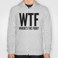 WTF Where's The Food (Bl… Hoody