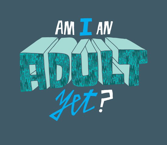 Am I an adult yet? Art Print