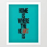 HOME IS WHERE THE HE(ART… Art Print
