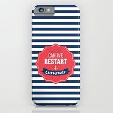 Can we restart summer iPhone 6s Slim Case