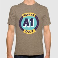 Have an A1 Day Mens Fitted Tee Tri-Coffee SMALL