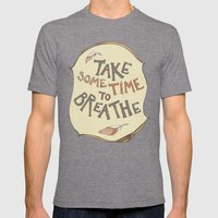 Take Some Time To Breath… Mens Fitted Tee Tri-Grey SMALL