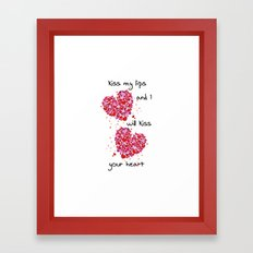 Kiss My Lips and I Will Kiss Your Heart Framed Art Print
