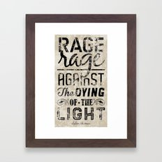 Do Not Go Gentle Into Th… Framed Art Print