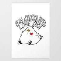 Big Chicks Need Love Too… Art Print