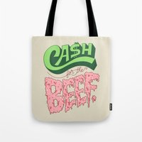 Cash For The Beef Tote Bag