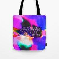 You Can Do Anything but Not Everything Tote Bag
