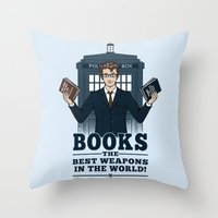 The Best Weapons In The … Throw Pillow