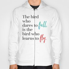 Learn To Fly Quote Hoody