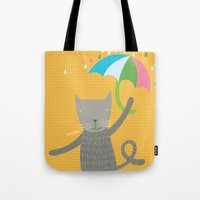 a cat is always prepared for the rain Tote Bag