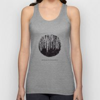 You Can't See The Forest… Unisex Tank Top