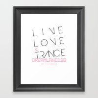 Live Love And Trance / D… Framed Art Print