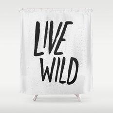 Live Wild Typography Shower Curtain