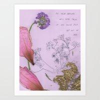 All Your Dreams Will Com… Art Print