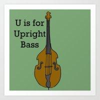 U is for Upright Bass Art Print