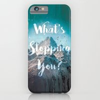 What's Stopping You? iPhone 6 Slim Case