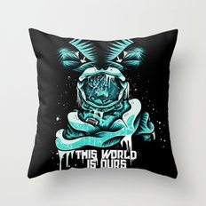 This World is ours Throw Pillow
