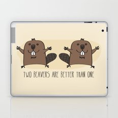 Two Beavers Are Better Than One Laptop & iPad Skin