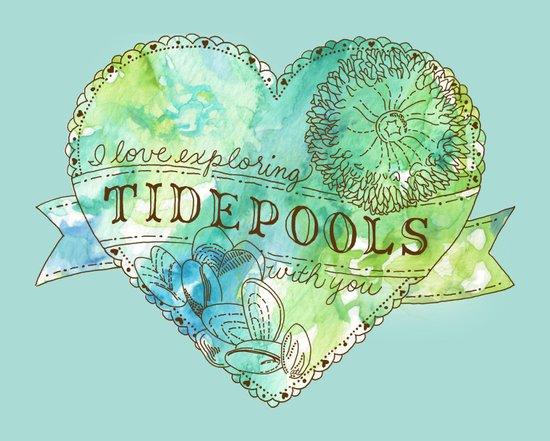 I Love Exploring Tidepools With You Art Print