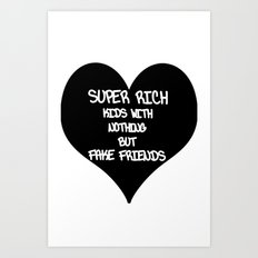 super rich kids Art Print