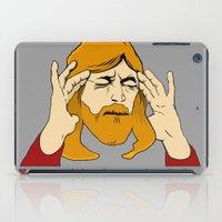You're giving Jesus a headache. iPad Case
