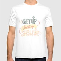 Get up. Dress Up. Show Up. Motivational Quote, Hand Lettered Mens Fitted Tee White SMALL