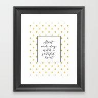Start Each Day With A Gr… Framed Art Print
