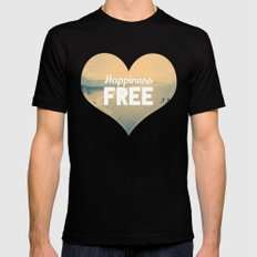 Happiness is Free. Mens Fitted Tee Black SMALL