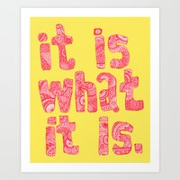 What It Is Yellow Art Print