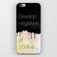 Develop negatives of positive. iPhone & iPod Skin